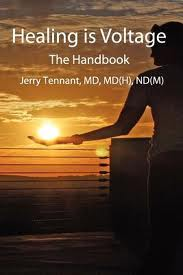 Healing is Voltage Dr Jerry Tennant